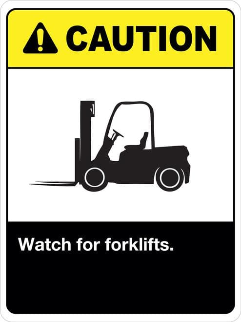 Caution Watch for forklifts CS98