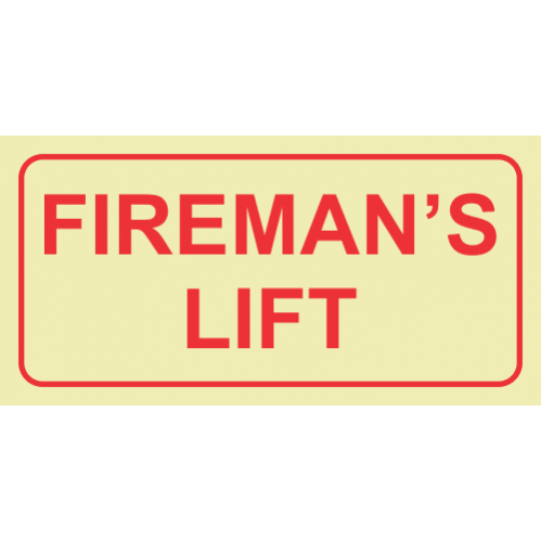 Fireman's Lift Photoluminescent Sign GP84