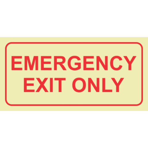 Emergency Exit Only Photoluminescent Sign GP78